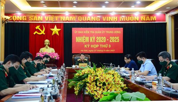 Kỳ họp thứ 3 Ủy ban Kiểm tra Quân ủy Trung ương nhiệm kỳ 2020-2025