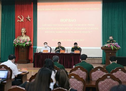 Họp báo giới thiệu Hội thảo khoa học cấp Bộ Quốc phòng  về Đường Hồ Chí Minh trên biển